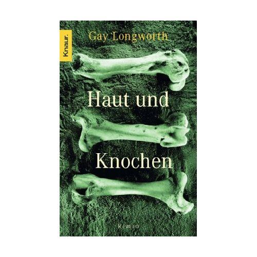 Gay Longworth - Haut und Knochen - Preis vom 13.06.2021 04:45:58 h