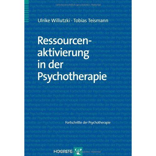 Ulrike Willutzki - Ressourcenaktivierung in der Psychotherapie - Preis vom 15.10.2021 04:56:39 h