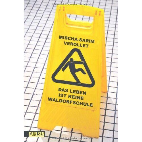 Mischa-Sarim Vérollet - Das Leben ist keine Waldorfschule - Preis vom 11.06.2021 04:46:58 h