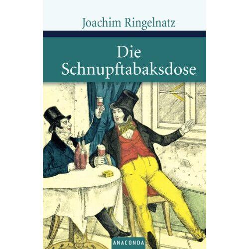 Joachim Ringelnatz - Die Schnupftabaksdose - Preis vom 17.05.2021 04:44:08 h