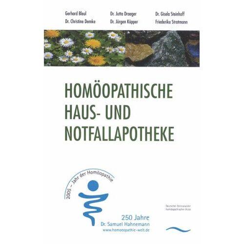 Gerhard Bleul - Homöopathische Haus- und Notfallapotheke - Preis vom 18.06.2021 04:47:54 h
