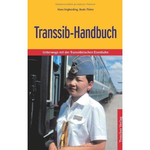 Hans Engberding - Transsib-Handbuch: Unterwegs mit der Transsibirischen Eisenbahn - Preis vom 23.09.2021 04:56:55 h