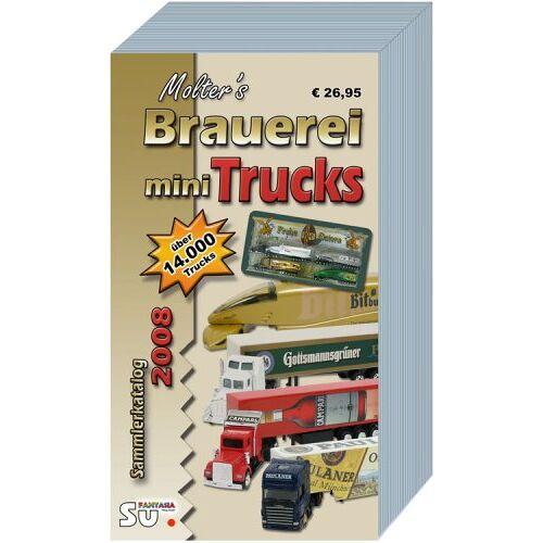 Horst Molter - Molter's Brauerei mini Truck Katalog 2008 Katalog: Katalog für Brauerei-, Getränke- und Werbefahrzeuge - Preis vom 22.09.2021 05:02:28 h