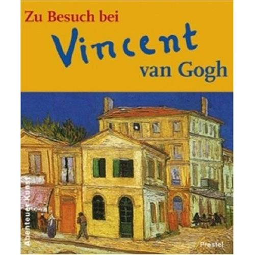 Vincent Zu Besuch bei Vincent van Gogh - Preis vom 17.06.2021 04:48:08 h