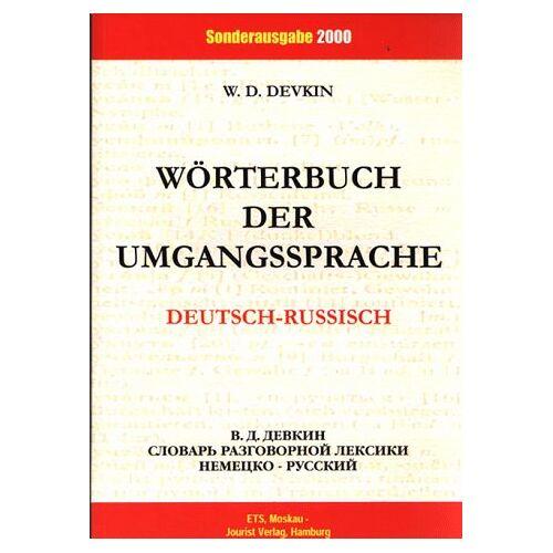 Dewkin, W. D. - Deutsch-russisches Wörterbuch der Umgangssprache - Preis vom 09.06.2021 04:47:15 h