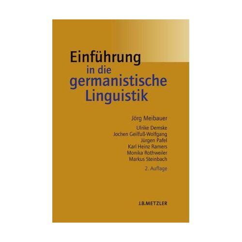 Jörg Meibauer - Einführung in die germanistische Linguistik - Preis vom 30.07.2021 04:46:10 h