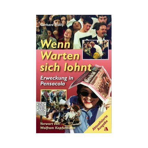 Gerhard Bially - Wenn Warten sich lohnt - Preis vom 16.06.2021 04:47:02 h