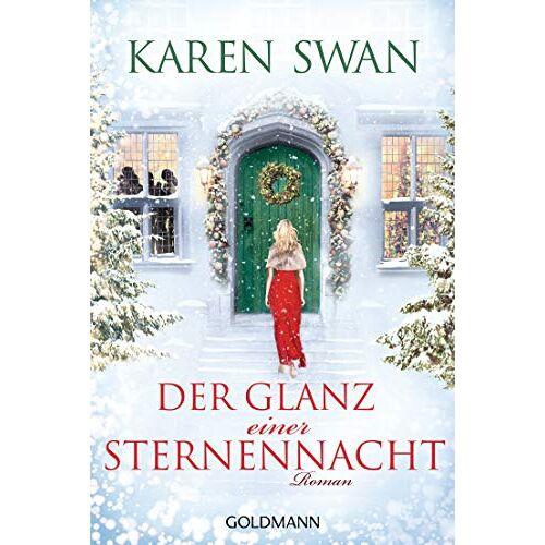 Karen Swan - Der Glanz einer Sternennacht: Roman - Preis vom 11.06.2021 04:46:58 h