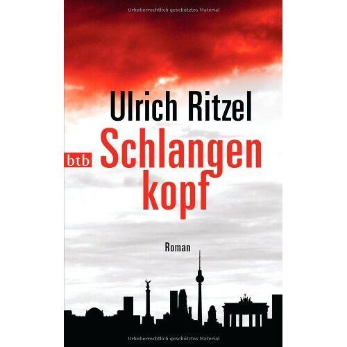 Ulrich Ritzel - Schlangenkopf: Roman - Preis vom 12.06.2021 04:48:00 h