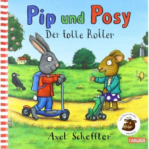 Axel Scheffler - Pip & Posy. Der tolle Roller - Preis vom 29.07.2021 04:48:49 h