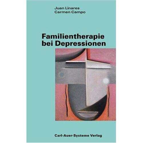 Juan Linares - Familientherapie bei Depressionen - Preis vom 16.10.2021 04:56:05 h