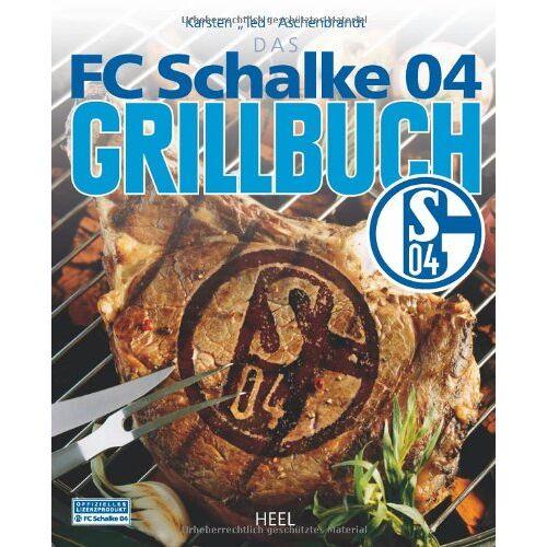 Ted Aschenbrandt - Das FC Schalke 04 Grillbuch. Inkl. Brandeisen mit Schalke-Logo (Buch plus) - Preis vom 17.06.2021 04:48:08 h