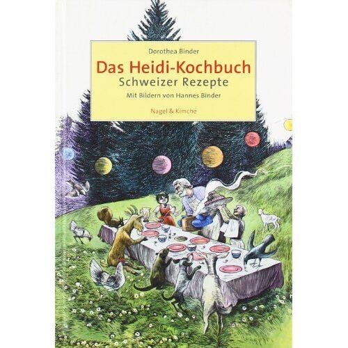 Dorothea Binder - Das Heidi-Kochbuch: Schweizer Rezepte - Preis vom 17.06.2021 04:48:08 h