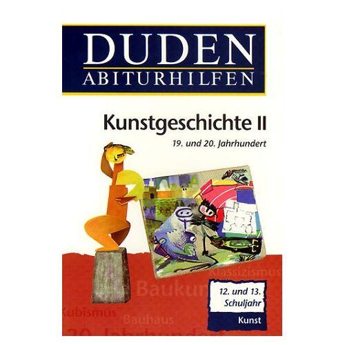 Müller, Hans H - Duden Abiturhilfen, Kunstgeschichte II, 12./13. Schuljahr. - Preis vom 30.07.2021 04:46:10 h