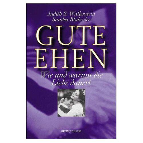 Wallerstein, Judith S. - Gute Ehen. Wie und warum die Liebe dauert. - Preis vom 11.06.2021 04:46:58 h