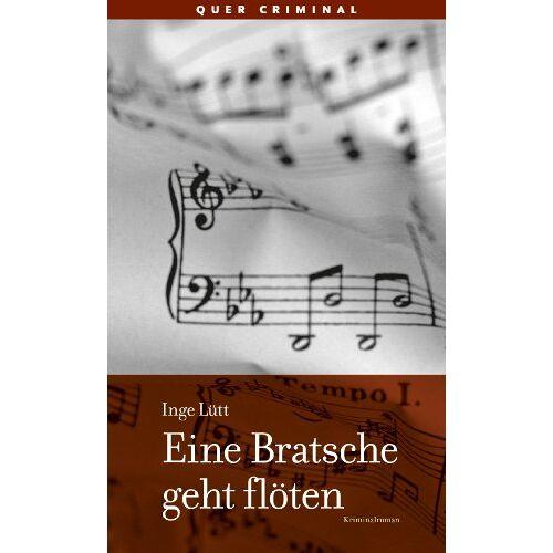 Inge Lütt - Eine Bratsche geht flöten - Preis vom 13.06.2021 04:45:58 h