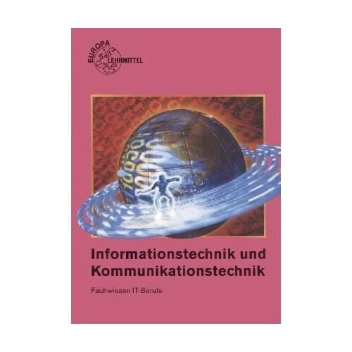 Dietmar Schmid - Informationstechnik und Kommunikationstechnik: Fachwissen IT-Berufe - Preis vom 22.06.2021 04:48:15 h