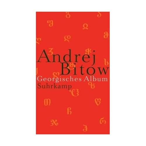Andrej Bitow - Georgisches Album: Auf der Suche nach der Heimat - Preis vom 11.06.2021 04:46:58 h