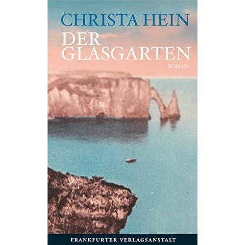 Christa Hein - Der Glasgarten - Preis vom 12.06.2021 04:48:00 h
