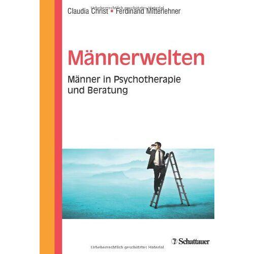 Claudia Christ - Männerwelten: Männer in Psychotherapie und Beratung - Preis vom 29.07.2021 04:48:49 h
