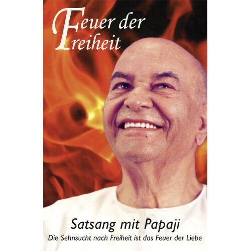 Papaji - Feuer der Freiheit: Satsang mit Papaji - Preis vom 09.06.2021 04:47:15 h