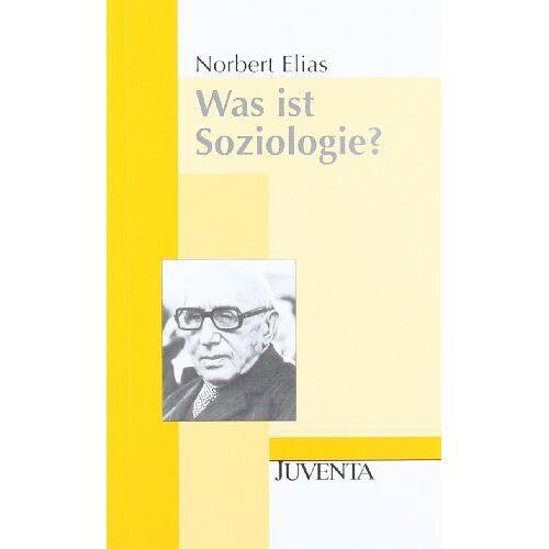 Norbert Elias - Was ist Soziologie?: Grundfragen der Soziologie (Juventa Paperback) - Preis vom 29.07.2021 04:48:49 h
