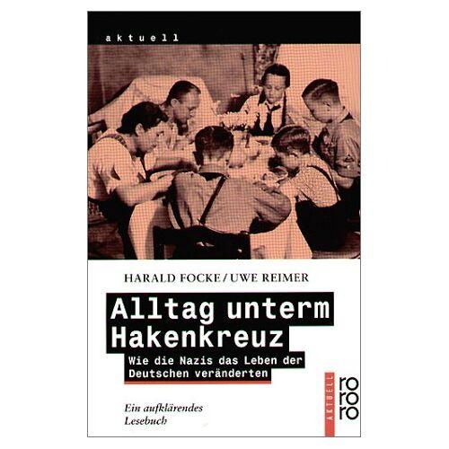 Harald Focke - Alltag unterm Hakenkreuz - Preis vom 14.06.2021 04:47:09 h
