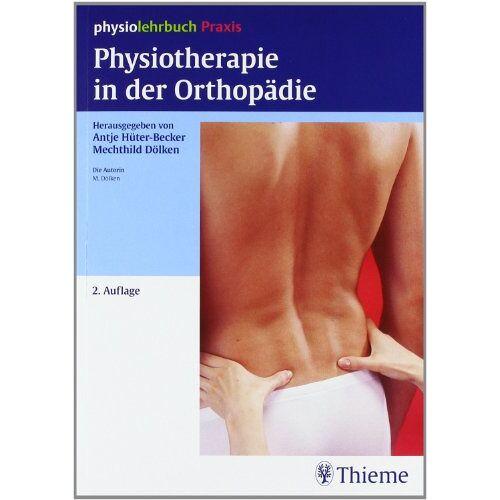 Mechthild Dölken - Physiotherapie in der Orthopädie - Preis vom 16.06.2021 04:47:02 h