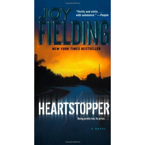Joy Fielding - Heartstopper: A Novel - Preis vom 25.07.2021 04:48:18 h