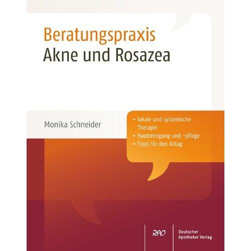 Monika Schneider - Akne und Rosazea - Preis vom 12.10.2021 04:55:55 h