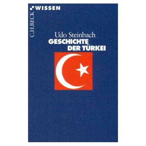 Udo Steinbach - Geschichte der Türkei - Preis vom 16.10.2021 04:56:05 h