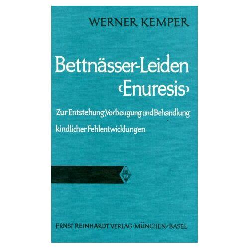Werner Kemper - Bettnässer-Leiden (Enuresis) - Preis vom 16.06.2021 04:47:02 h
