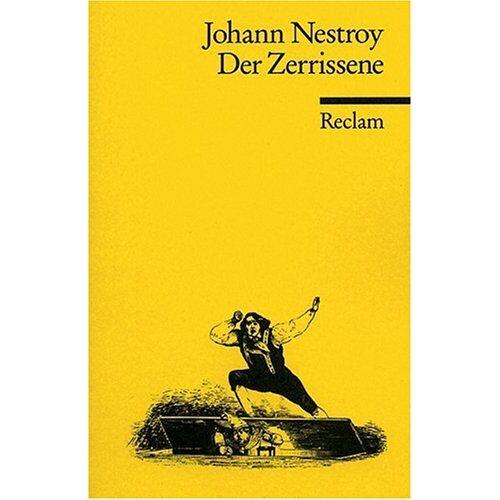 Johann Nestroy - Der Zerrissene - Preis vom 16.05.2021 04:43:40 h