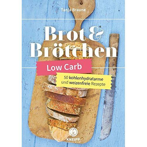 Tanja Braune - Low Carb Brot & Brötchen: 50 kohlenhydratarme und weizenfreie Rezeptideen - Preis vom 21.06.2021 04:48:19 h