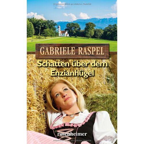 Gabriele Raspel - Schatten über dem Enzianhügel - Preis vom 09.06.2021 04:47:15 h