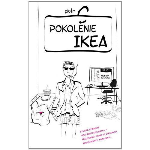 Piotr C - Pokolenie Ikea - Preis vom 17.05.2021 04:44:08 h
