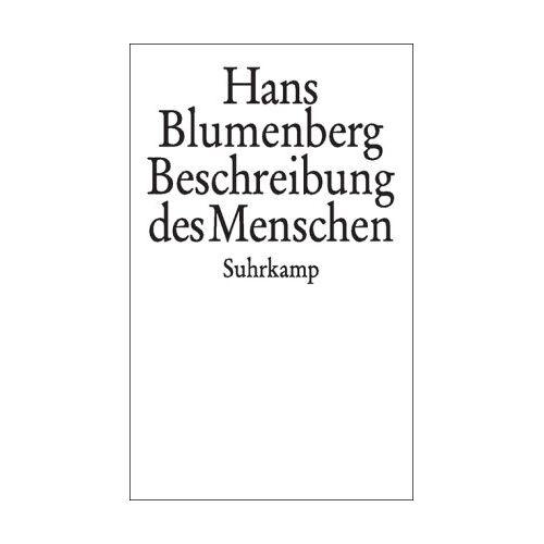 Hans Blumenberg - Beschreibung des Menschen - Preis vom 19.06.2021 04:48:54 h