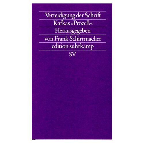 Frank Schirrmacher - Verteidigung der Schrift. Kafkas Prozeß - Preis vom 20.06.2021 04:47:58 h