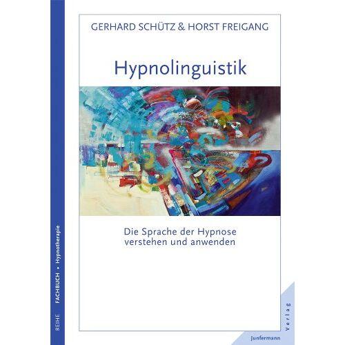 Gerhard Schütz - Hypnolinguistik - Preis vom 30.07.2021 04:46:10 h