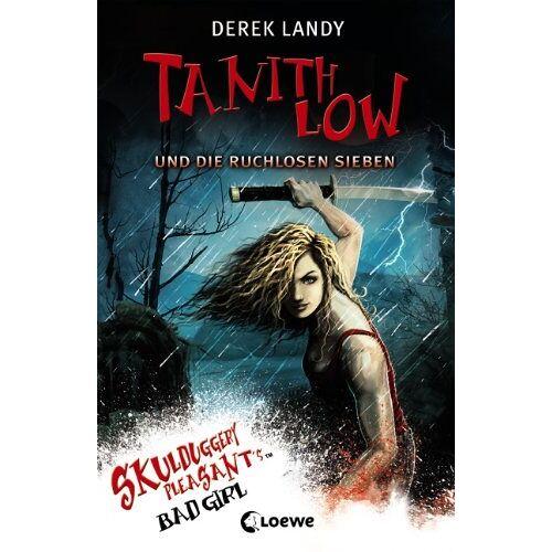 Derek Landy - Tanith Low - Die ruchlosen Sieben - Preis vom 16.05.2021 04:43:40 h