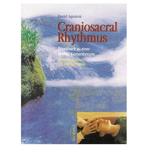 Daniel Agustoni - Craniosacral Rhythmus - Preis vom 16.10.2021 04:56:05 h