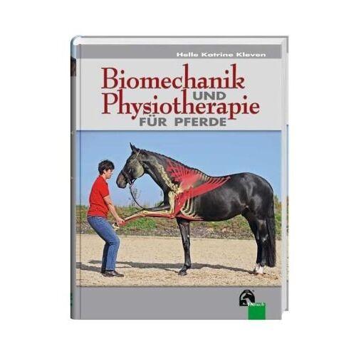 Helle Katrine Kleven - Biomechanik und Physiotherapie für Pferde - Preis vom 22.09.2021 05:02:28 h