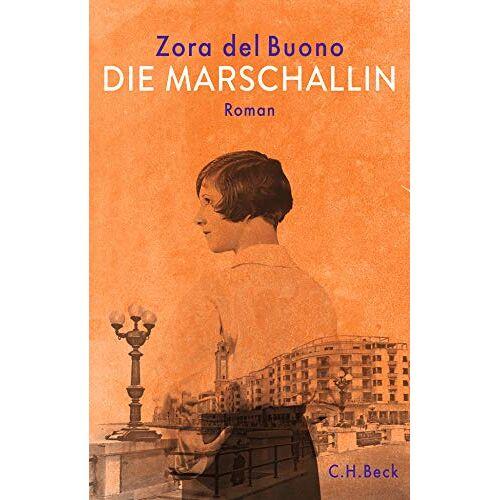 Buono, Zora del - Die Marschallin: Roman - Preis vom 21.06.2021 04:48:19 h