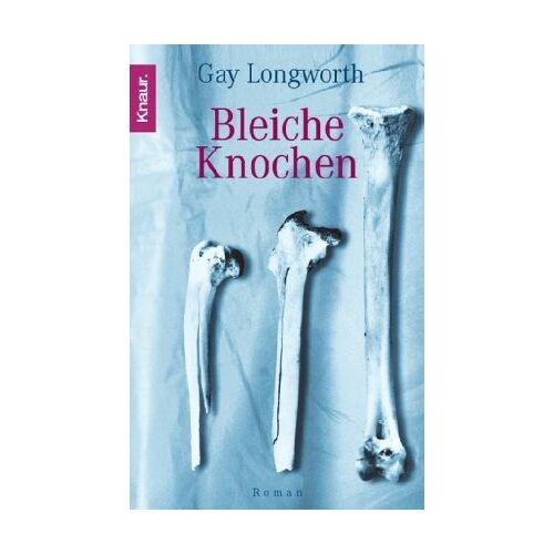 Gay Longworth - Bleiche Knochen - Preis vom 13.06.2021 04:45:58 h