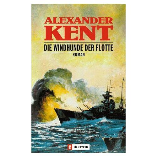 Alexander Kent - Die Windhunde der Flotte - Preis vom 18.06.2021 04:47:54 h