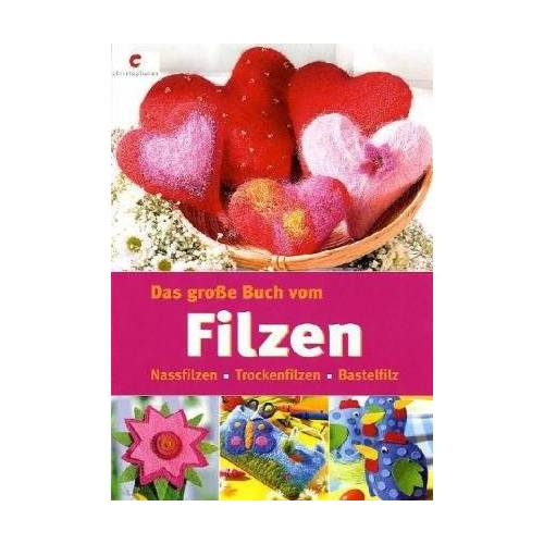 - Das große Buch vom Filzen. Nassfilzen - Trockenfilzen - Bastelfilz - Preis vom 11.10.2021 04:51:43 h