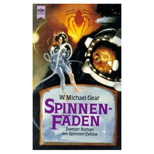 Gear, W. Michael - Spinnenfäden. Spinnen-Zyklus, Bd. 2 - Preis vom 13.06.2021 04:45:58 h