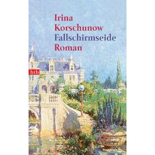 Irina Korschunow - Fallschirmseide: Roman - Preis vom 14.06.2021 04:47:09 h