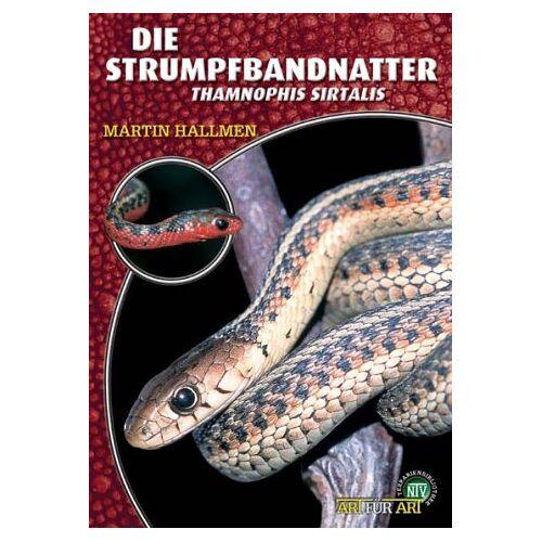 Martin Hallmen - Die Strumpfbandnatter: Thamnophis sirtalis - Preis vom 13.06.2021 04:45:58 h