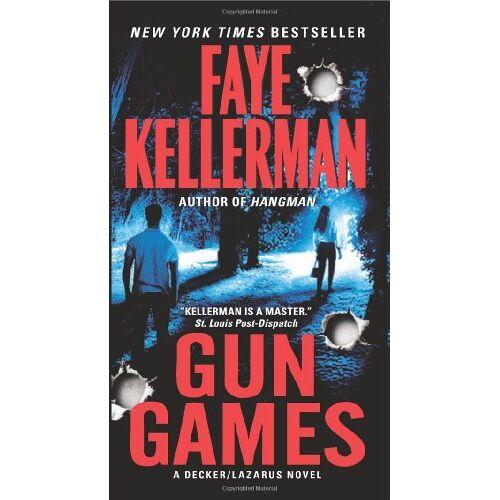 Faye Kellerman - Gun Games: A Decker/Lazarus Novel (Decker/Lazarus Novels) - Preis vom 17.05.2021 04:44:08 h